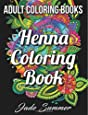 Adult Coloring Books: Henna Coloring Book (Fantastic Flowers) (Volume 1)