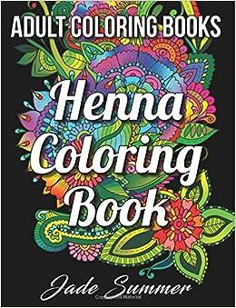 amazon com coloring books henna coloring book fantastic