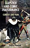 img - for Slapstick and Comic Performance: Comedy and Pain book / textbook / text book