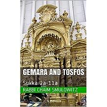 Gemara And Tosfos: Sukka 2a-11a
