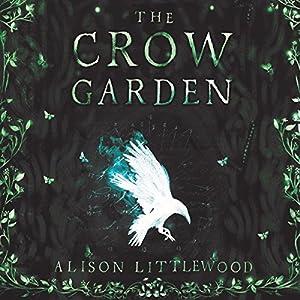 The Crow Garden Audiobook