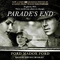Parade's End Audiobook by Ford Madox Ford Narrated by Steven Crossley