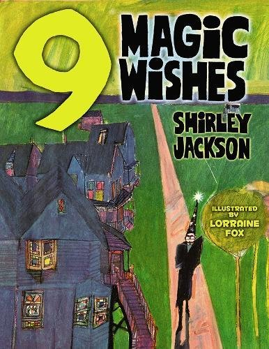 Read Online Nine Magic Wishes (Dover Children's Classics) ebook