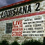 Louisiana 2 : Live From The Mountain Stage