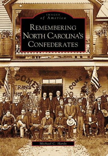 Remembering North Carolina's Confederates (NC) (Images of America) pdf epub