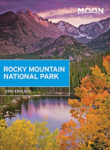- Moon Rocky Mountain National Park (Travel Guide)