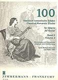 100 Klassisch Romantische Etueden 2 (41-70). Gitar