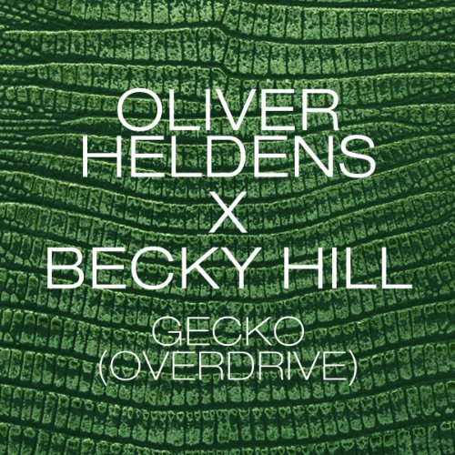Gecko (Overdrive) [Radio Edit]