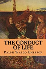The Conduct of Life Annotated Kindle Edition