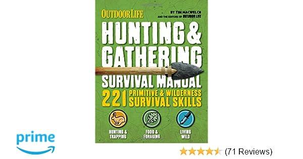 the hunting gathering survival manual 221 primitive wilderness rh amazon com manual machinist jobs manual machinist jobs