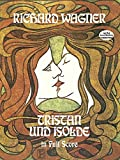 img - for Tristan und Isolde in Full Score (Dover Music Scores) book / textbook / text book