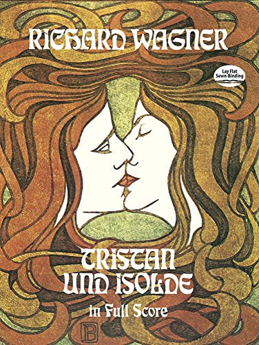 Tristan und Isolde in Full Score (Dover Music Scores)