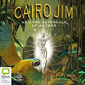 Cairo Jim and the Astragals of Angkor Audiobook