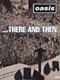 oasis 2002 - Oasis: There and Then [DVD] [Region 1] [NTSC] [2002] by Oasis