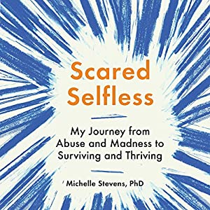 Scared Selfless Audiobook