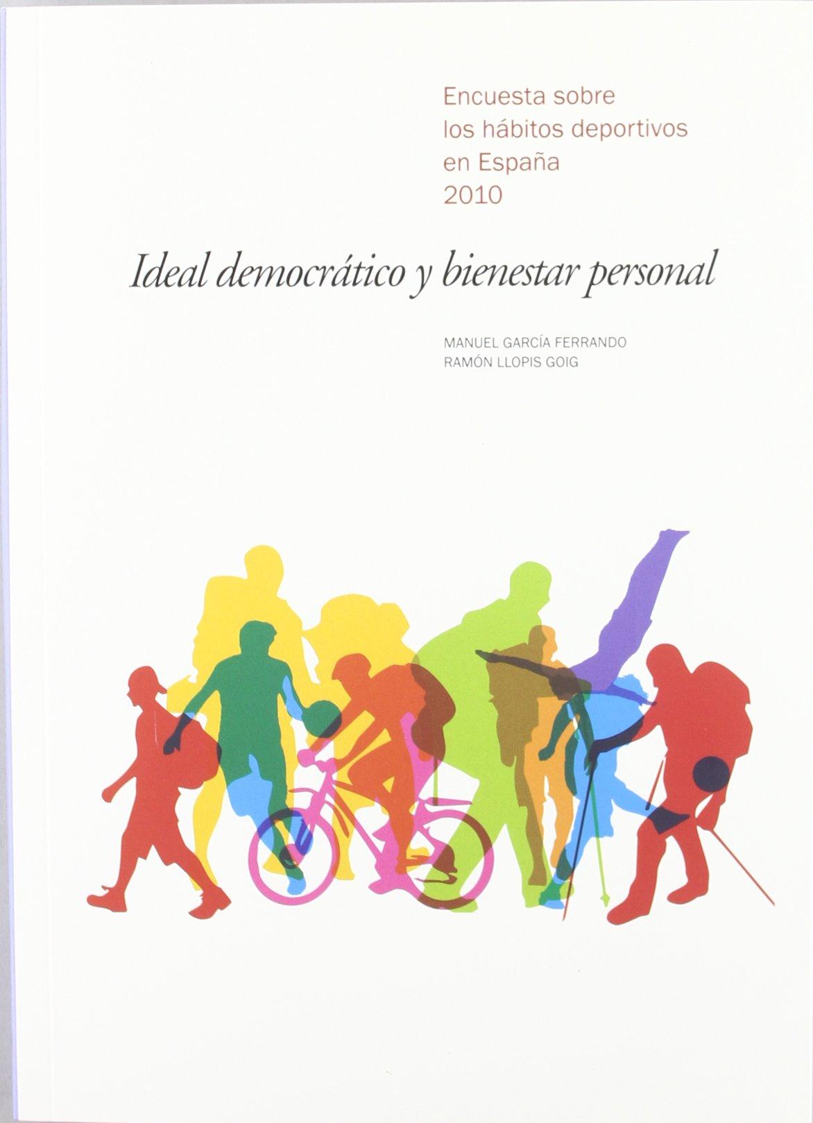 Ideal democrático y bienestar personal Fuera de Colección: Amazon.es: García Ferrando, Manuel, Llopis Goig, Ramón, Lissavetzky, Jaime: Libros