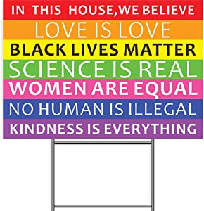 "Pudada We Believe Yard Sign, 18""x 12"" Black Lives Matter Human Rights Science Love Kindness Anti-Racism BLM Lawn Sign, 2-Sided Print Corrugated Plastic Banner Metal Stake for Outdoor Patio Garden"