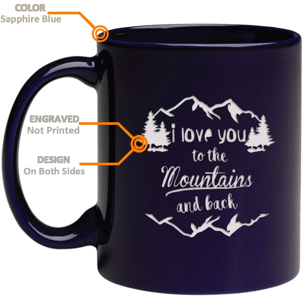 Love You Coffee Mug, Engraved Ceramic Gifts both side Etched with ''I love you to the mountains and back''