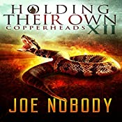 Copperheads: Holding Their Own, Book 12 | Joe Nobody