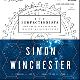 #5: The Perfectionists: How Precision Engineers Created the Modern World