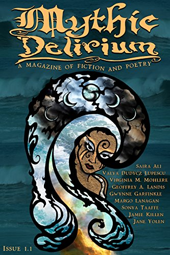 Mythic Delirium Magazine Issue 1.1