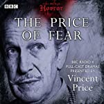 Classic BBC Radio Horror: The Price of Fear |  British Broadcasting Corporation