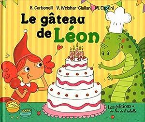 """Afficher """"Le Gâteau de Léon"""""""