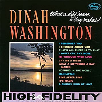 DINAH WASHINGTON - What a Difference a Day Makes - Amazon.com Music