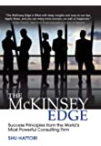 The McKinsey Edge: Success Principles frm the Worlds Mst Pwerfl Cnslting Firm
