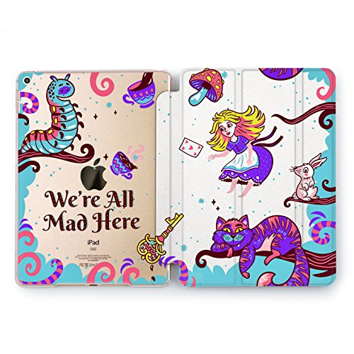 Wonder Wild We're All Mad Here Print Case IPad 9.7 2017 A1822 A1823 2018 A1893 A1954 Air 2 A1566 A1567 6th Gen Clear Design Smart Hard Cover Alice in Wonderland Cartoon Kids Protector Disney Pictures -