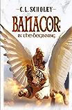 Banacor: In The Beginning