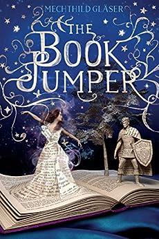 The Book Jumper by [Gläser, Mechthild]