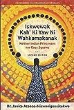 Iskwewak Kah' Ki Yaw Ni Wahkomakanak, 2nd Edition: Neither Indian Princesses nor Easy Squaws