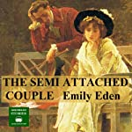 The Semi - Attached Couple | Emily Eden