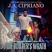 The Builder's Wrath: The Legendary Builder, Book 4   J.A. Cipriano