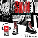 Skin Audiobook by BB Easton Narrated by Ramona Master