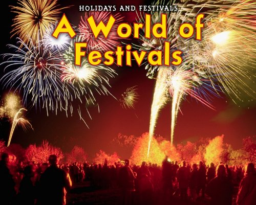 A World of Festivals (Holidays and Festivals: Acorn Read-aloud, Level M) pdf epub