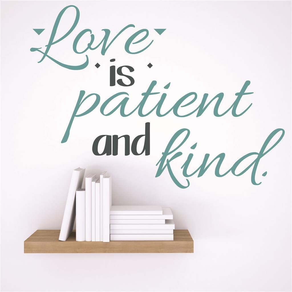Love is Patient and Kind Life Quote 15 x 15 Design with Vinyl RAD 35 2 Decor Wall Decal Sticker