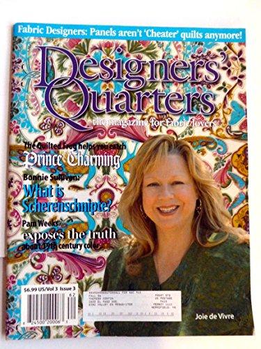 Designers Quarters the magazine for fabric lovers Vol 3 Issue (Designers Quarters Magazine)