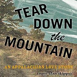 Tear Down the Mountain