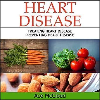 Amazon com: Heart Disease: Treating Heart Disease