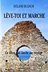 Leve Toi et Marche par Bugnon