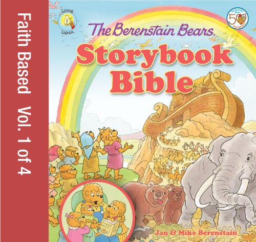 The Berenstain Bears Storybook Bible, volume 3 (Berenstain Bears/Living Lights)