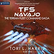 TFS Navajo: The Terran Fleet Command Saga, Book 3 | Tori L. Harris