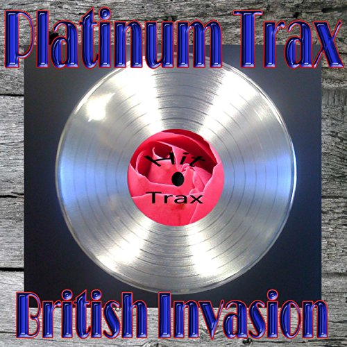 Platinum Trax British Invasion