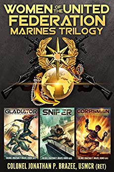 Women of the United Federation Marines Trilogy by [Brazee, Jonathan P.]