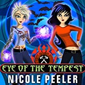 Eye of the Tempest: Jane True, Book 4 | Nicole Peeler