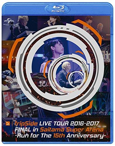 fripSide LIVE TOUR 2016-2017 FINAL in Saitama Super Arena -Run for the 15th Anniversary-(통상판) [Blu-ray]