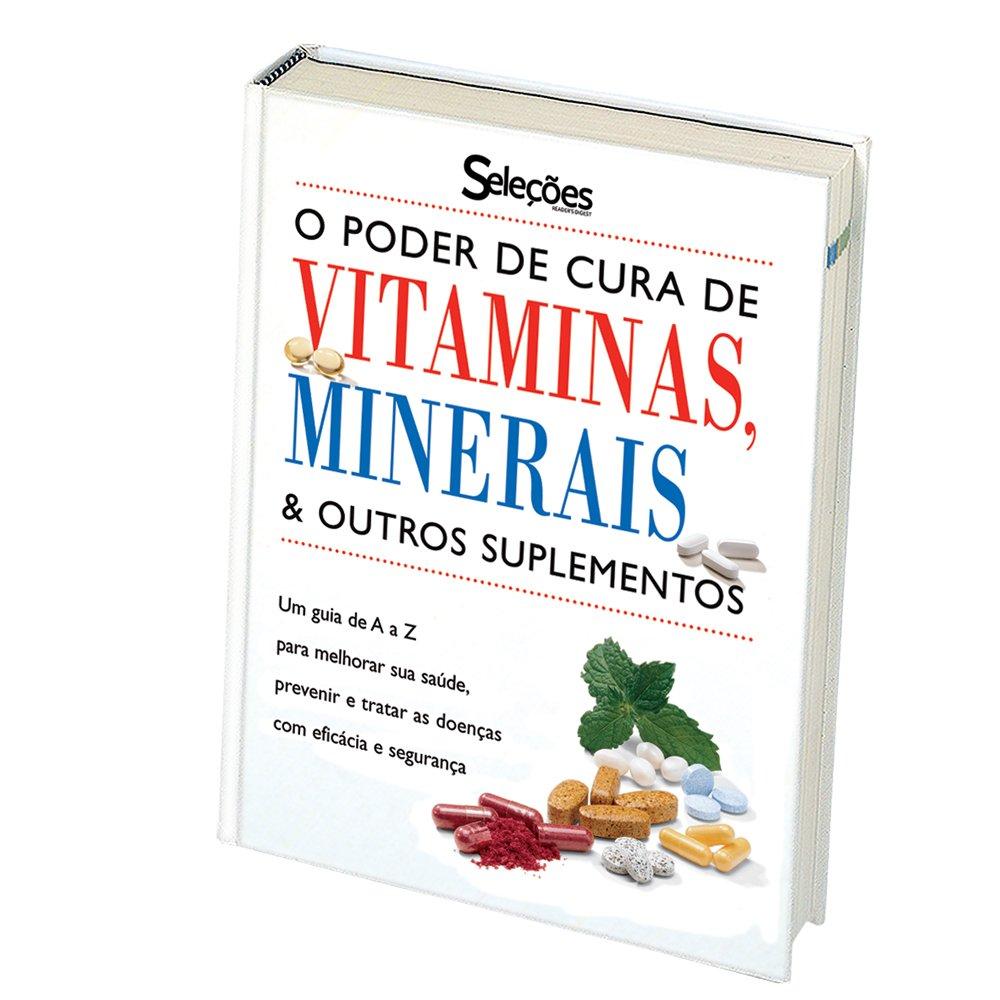 O Poder de Cura de Vitaminas, Minerais e Outros Suplementos: Leslie Anders: 9788586116322: Amazon.com: Books