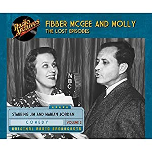 Fibber McGee and Molly: The Lost Episodes, Volume 2 Radio/TV Program